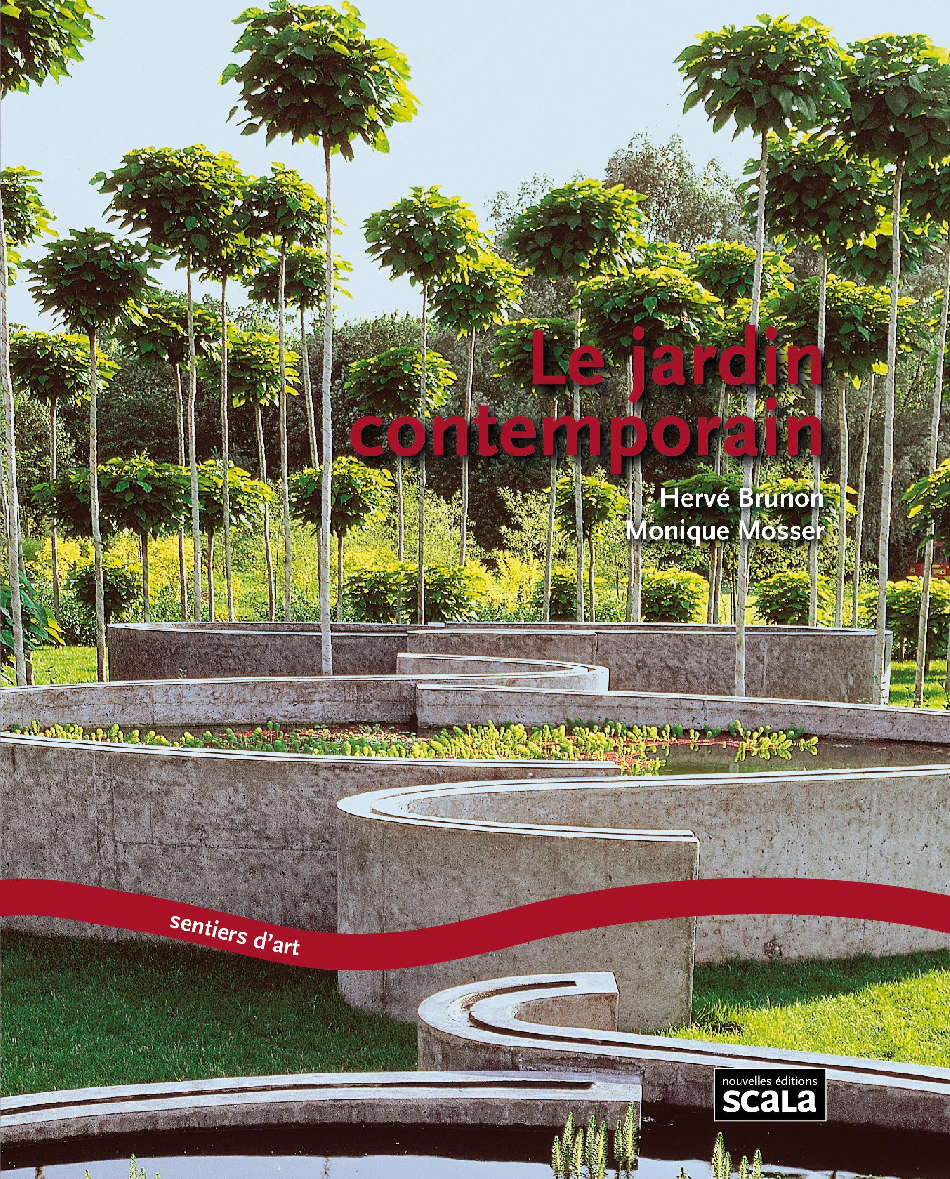 Le jardin contemporain - Nouvelles éditions Scala