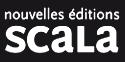 Nouvelles éditions Scala